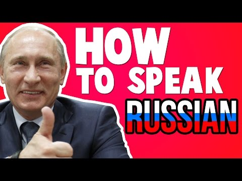 How To Speak Russian