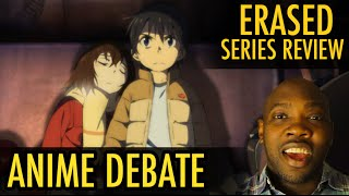 ERASED ANIME REVIEW  - SPOILERS
