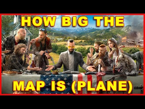 How Big Far Cry 5's Map Is (How Long to Cross the World) (By Plane)
