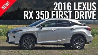 2016 Lexus RX 350 RX 450h First Drive Review