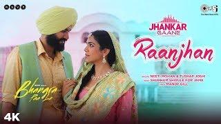 Raanjhan Bhangra Paa Le Neeti Mohan Tushar Joshi Mp3 Song Download