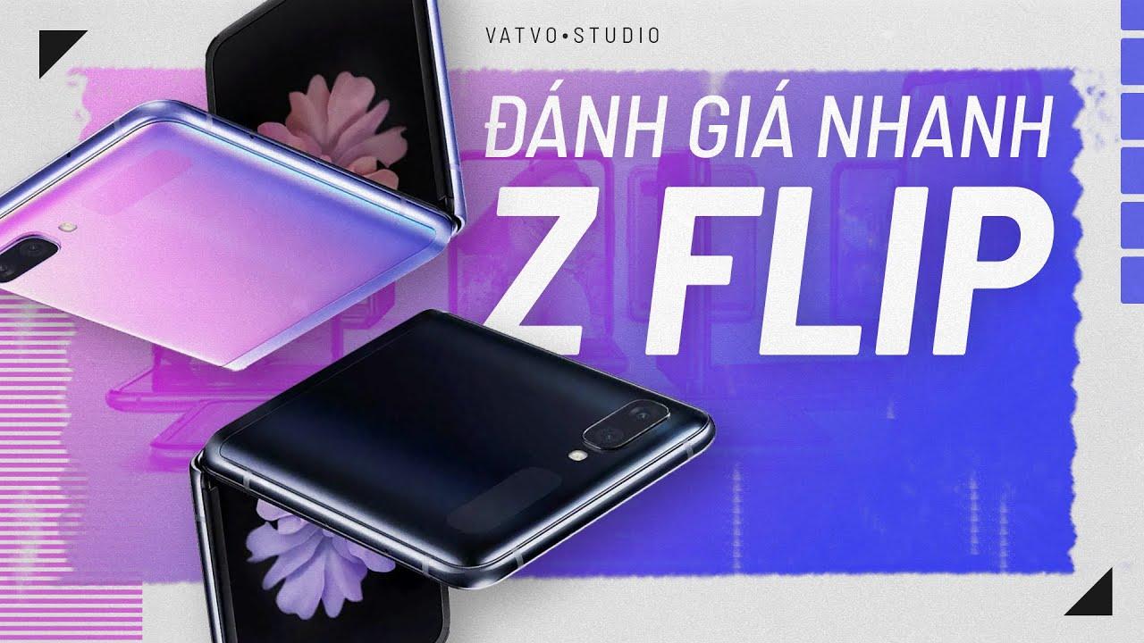 Đánh giá nhanh GALAXY Z FLIP: KHÔNG PHẢI FOLD 2
