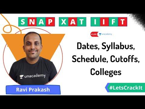 XAT, SNAP, IIFT | Dates, Syllabus, Schedule, Cutoffs, Colleges | Ravi Prakash | Unacademy CATalyst