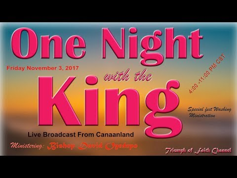 "Word #1 by Ps. David Oyedepo Jr@ ""One Night With the King"", November 3,  2017"