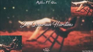 Məhbus ft Adəm - Son Qoyarsan Həsrətimə (İthaf)
