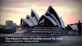 Through the Storm - Melbourne Gospel Choir Featuring Judd Field