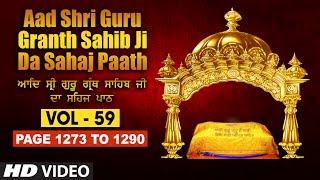 Aad Sri Guru Granth Sahib Ji Da Sahaj Paath (Vol - 59) | Page No. 1273 to 1290 | Bhai Pishora Singh
