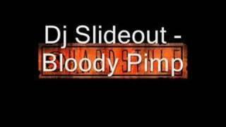 Dj Slideout - Bloody Pimp