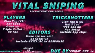 Vital Sniping Recruitment Challenge!