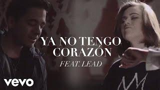 un corazon   un corazon feat  lead   ya no tengo corazon  videoclip oficial  ft  lead