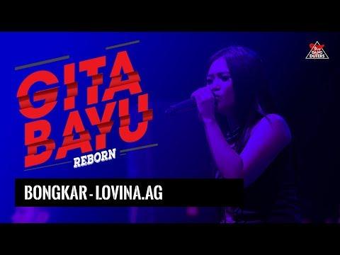 BONGKAR - IWAN FALS COVER ( LOVINA AG.) GITA BAYU REBORN RANDU PADANGAN