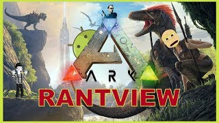 ARK: Survival Evolved Android Gameplay Rantview (Adventure)