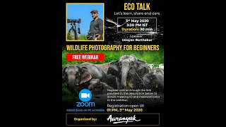 Udayan Borthakur talks about Wildlife Photography for Beginners