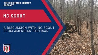 NC Scout: Senior Editor at The American Partisan, Owner of Brushbeater Training and Consulting