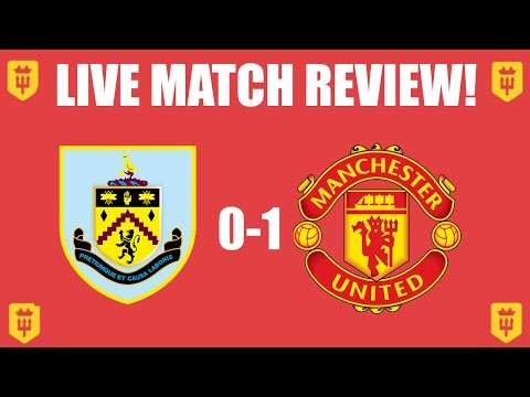 Martial Scores Again!|Burnley 0-1 Manchester United LIVE REVIEW