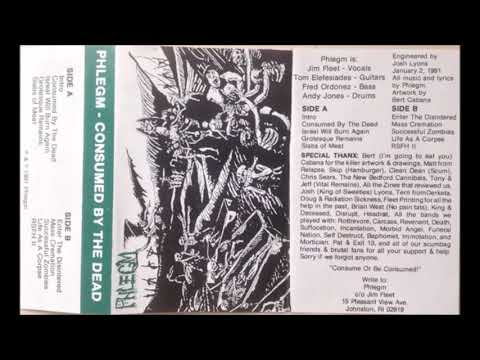PHLEGM (USA/RI)- Consumed By The Dead Demo 1991 [FULL DEMO] mp3
