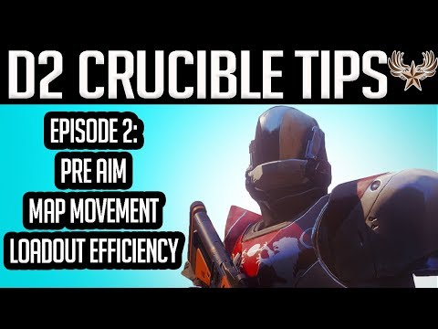 D2 Crucible Tips Episode 2: Pre aim, Map Movement, and Loadout Efficiency