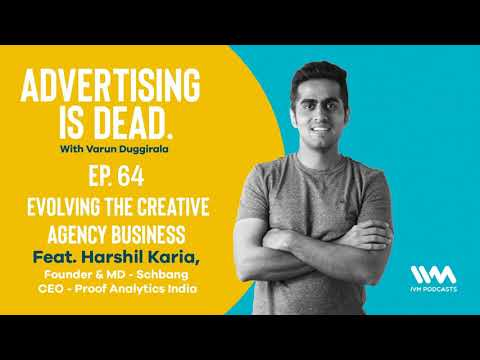 Advertising Is Dead Ep. 64: Evolving The Creative Agency Business
