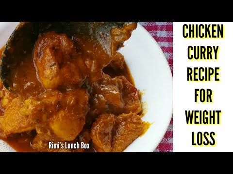 CHICKEN CURRY RECIPE FOR WEIGHT LOSS | Delicious Low Calorie Chicken Recipe | Rimi's Lunch Box