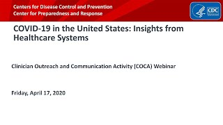 COVID-19 in the United States: Insights from Healthcare Systems