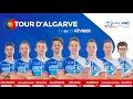 Compo de l'équipe FDJ pour le Tour d'Algarve