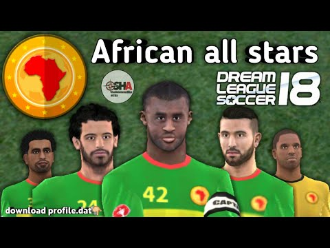 African all stars official full team in Dream League Soccer 2018 download now⚽