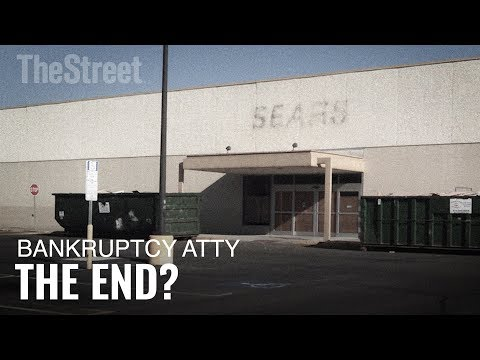 Is the End of Sears Upon Us? A Bankruptcy Attorney Breaks it Down
