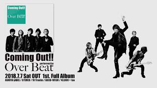 【CM】Coming Out!! / Over Beat