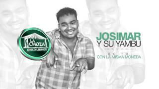 JOSIMAR Y SU YAMBU - CON LA MISMA MONEDA