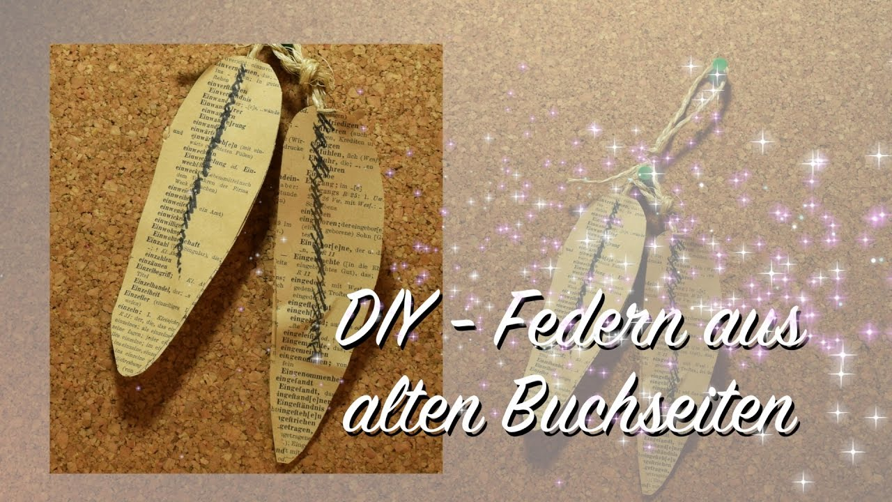 federn aus alten buchseiten basteln shabby chic diy upcycling youtube. Black Bedroom Furniture Sets. Home Design Ideas