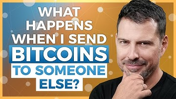 What happens when you send bitcoins to someone else?  - George Levy