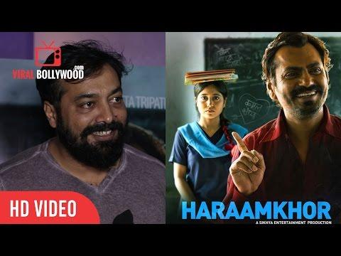Anurag Kashyap Review On Haraamkhor   Nawazuddin Siddiqui And Shweta Tripathi