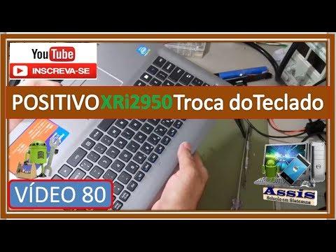 Notebook Positivo XRi 2950 Troca do teclado interno Vídeo Completo V#80