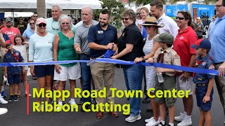 Mapp Road Town Center Ribbon Cutting - Aug 28, 2021