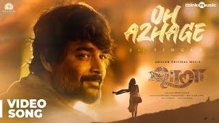 Maara | Oh Azhage Video Song | Ghibran | Thamarai | Dhilip Kumar
