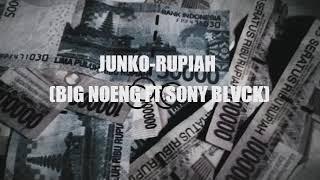 Gambar cover Lagu Terbaru!!!! Rapper!!! JUNKO-RUPIAH(BIG NOENG FT SONY BLVCK)