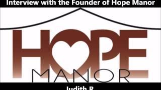 Judith R.  Hope Manor Sober Living for Women