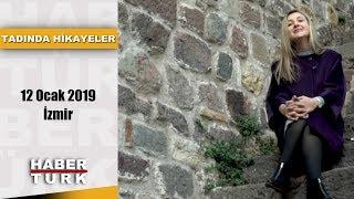 Tadında Hikayeler - 12 Ocak 2019 (İzmir)