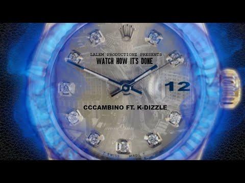 CCCambino x K Dizzle (Lalem Productions)