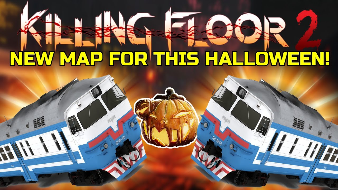 Floor 2 Halloween 2020 Date Killing Floor 2 | THIS WILL BE THE NEW MAP FOR THE HALLOWEEN