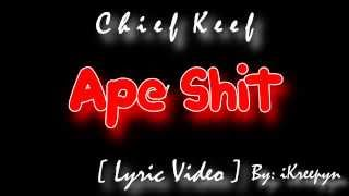 Chief Keef - Ape Shit [ Lyric Video ] ( Almighty So )