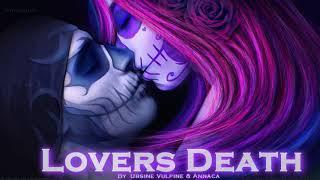 EPIC POP | ''Lovers Death '' by Ursine Vulpine & Annaca