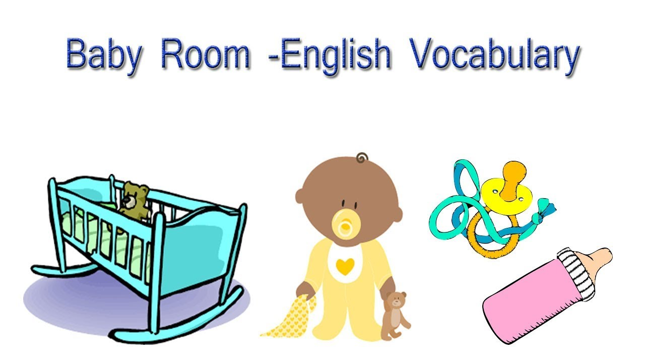 Baby Room - English Vocabulary | Baby Room Items In Egnlish - YouTube