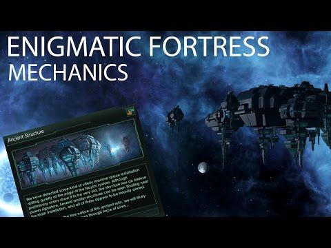 Stellaris - Enigmatic Fortress Mechanics