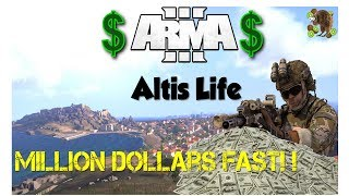 FASTEST WAY TO A MILLION!! - Arma 3 Altis Life - Ep. 2