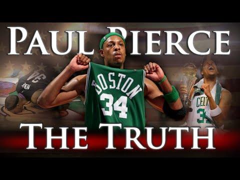 Paul Pierce - The Truth