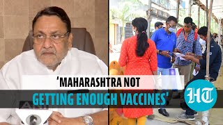 'Around 12 lakh waiting for 2nd dose of Covid vaccine in Maharashtra': Nawab Malik