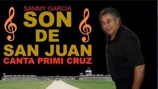 Sammy Garcia y Son De San Juan, Canta Primi Cruz, Que Linda Mujeres Tiene Mayari