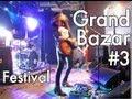 Ref:op95M7PXlFI Grand bazar (festival) #3 - toybloi d / sticky boys / chateau brutal