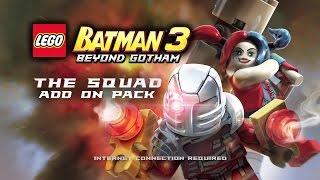 LEGO Batman 3 The Squad DLC Trailer - Official (Xbox One/Xbox 360) Game 2015